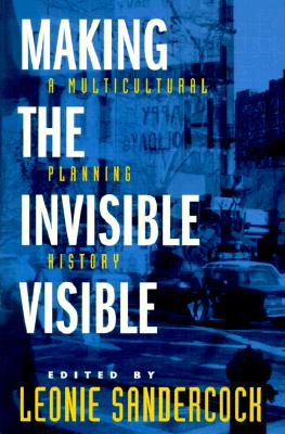 Making the Invisible Visible By Sandercock, Leonie (EDT)