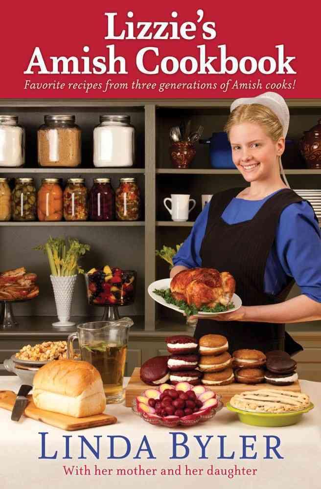 Lizzie's Amish Cookbook By Byler, Linda
